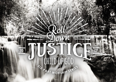 Roll Down Justice: Child of God